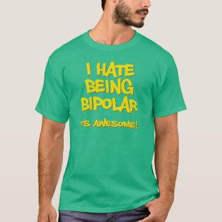 Camiseta Eu deio ser bipolar ele sou impressionante