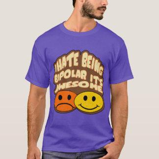 Camiseta Eu deio ser bipolar ele sou impressionante!