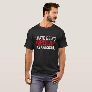 Camiseta Eu deio ser bipolar ele sou t-shirt