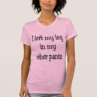 Camiseta Eu deixei meu pé em minhas outras calças