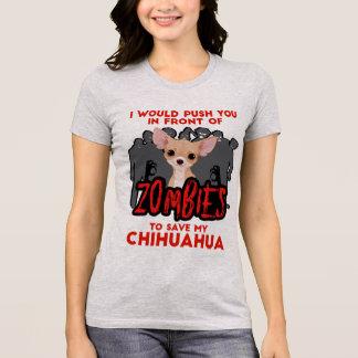 Camiseta Eu empurrá-lo-ia na frente da chihuahua dos zombis