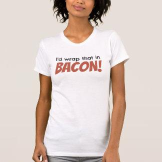 Camiseta Eu envolveria aquele no BACON! Camisola de alças