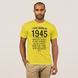 Camiseta Eu era nascido em 1945