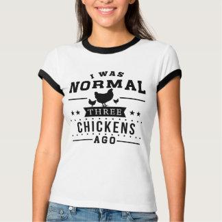 Camiseta Eu era três galinhas normais há