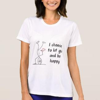 Camiseta Eu escolho deixar para ir e estar feliz