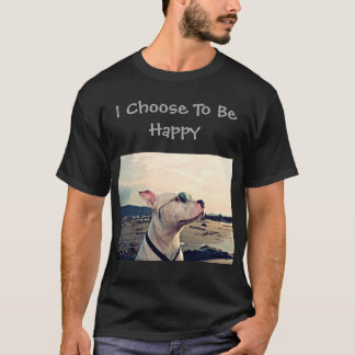 Camiseta Eu escolho ser pitbull feliz