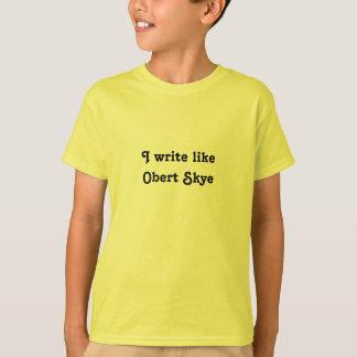 Camiseta Eu escrevo como Obert Skye
