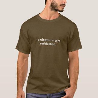 Camiseta Eu esforço-me dar a satisfação