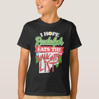 Camiseta Eu espero que Rudolph come a lista impertinente
