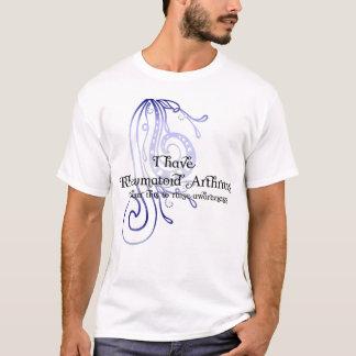 Camiseta Eu estou com a artrite reumatóide que eu visto