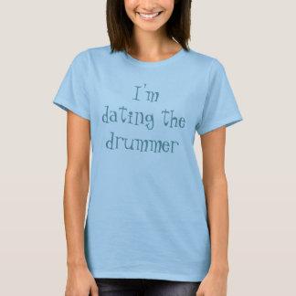 Camiseta Eu estou datando o baterista
