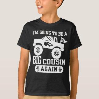 Camiseta Eu estou indo ser um monster truck grande do primo