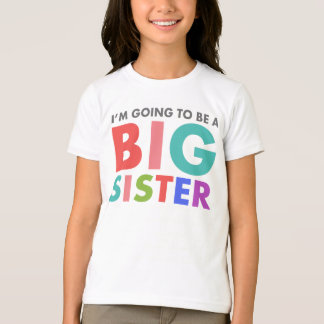 Camiseta Eu estou indo ser uma irmã mais velha