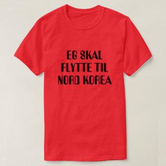 Camiseta Eu estou indo transportar-se à Coreia do Norte no