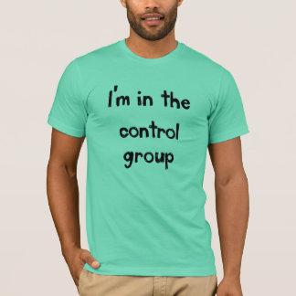 Camiseta Eu estou no grupo de controle