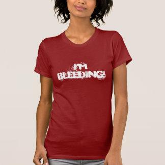 Camiseta Eu estou sangrando!