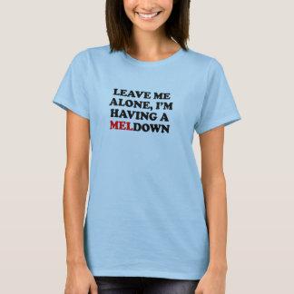Camiseta Eu estou tendo um MELdown