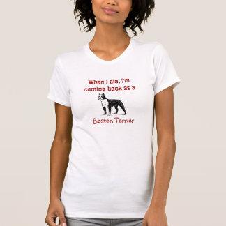 Camiseta Eu estou voltando como o Tshirt de Boston Terrier