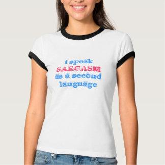 Camiseta eu falo como uma segunda língua, SARCASMO