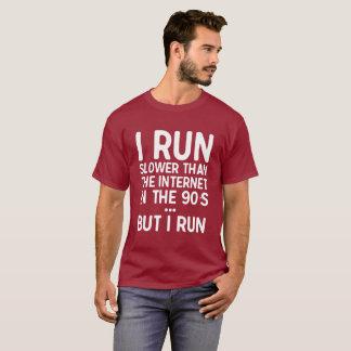 Camiseta Eu funciono mais lento do que o Internet nos anos