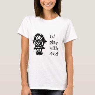 Camiseta Eu jogaria com Fred