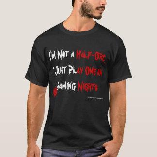 Camiseta Eu jogo uma Metade-Orc