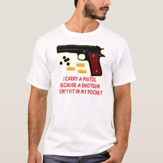 Camiseta Eu levo uma pistola que uma espingarda não caberá