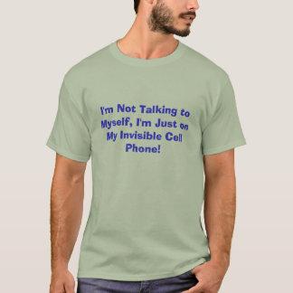 Camiseta Eu mim mesmonão estou falando, mim estou apenas em
