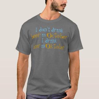 Camiseta Eu não bebo a cerveja em outubro