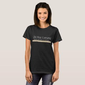 Camiseta Eu não consinto - o t-shirt das mulheres