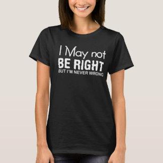 Camiseta Eu não endireito o provérbio Im engraçado nunca
