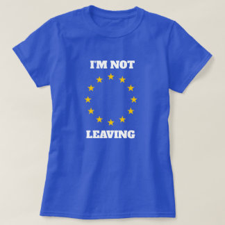 Camiseta Eu não estou deixando o t-shirt da UE