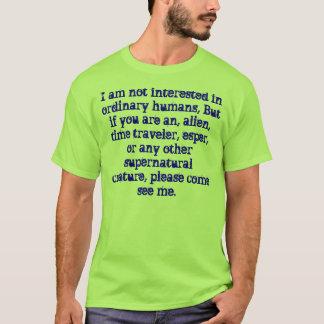Camiseta Eu não estou interessado nos seres humanos