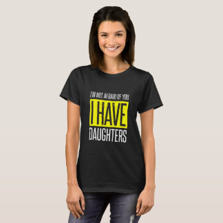 Camiseta Eu não estou receoso de você que eu tenho o Tshirt