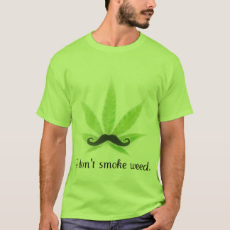 Camiseta Eu não fumo a erva daninha