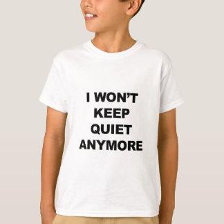 Camiseta Eu não manterei o silêncio Anymore