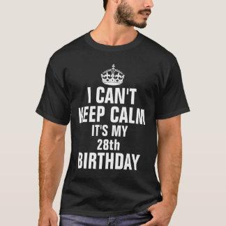 Camiseta Eu não posso manter a calma que é meu 28o