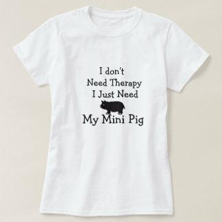 Camiseta Eu não preciso a terapia que eu apenas preciso meu