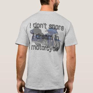 Camiseta Eu não ressono, mim sonho na motocicleta