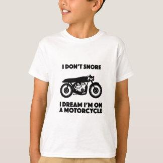 Camiseta Eu não ressono sonho que de I eu estou em