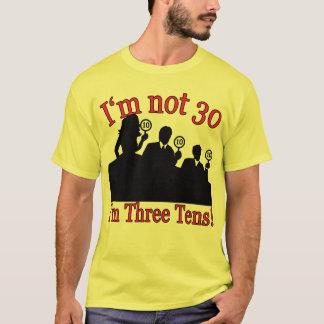 Camiseta Eu não sou 30, mim sou 3 10's