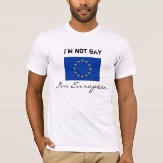 Camiseta Eu não sou alegre, mim sou europeu
