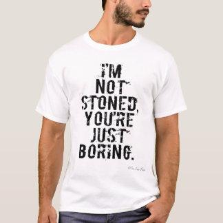 Camiseta Eu não sou apedrejado, você apenas estou furando