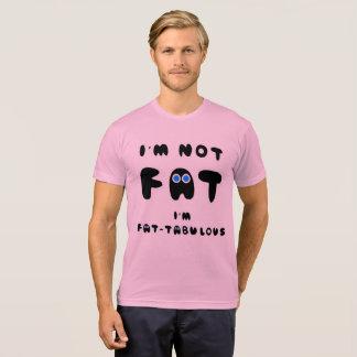 Camiseta Eu não sou FAT que eu sou FATABULOUS