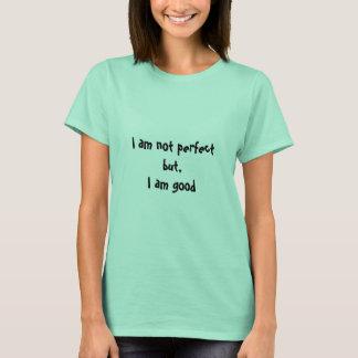 Camiseta Eu não sou perfeito, o t-shirt da mulher