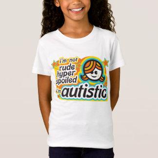 Camiseta Eu não sou rude… Eu sou autístico (girl2)