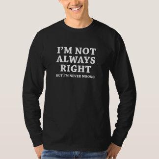 Camiseta Eu não sou sempre direito
