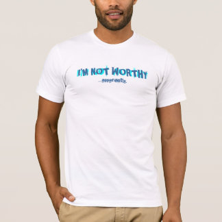 Camiseta Eu não sou t-shirt digno