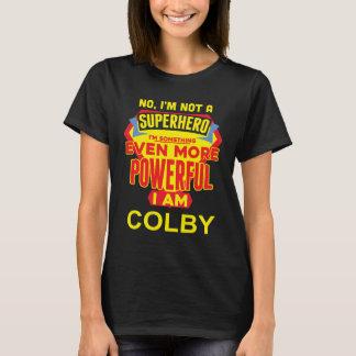 Camiseta Eu não sou um super-herói. Eu sou COLBY.