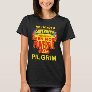 Camiseta Eu não sou um super-herói. Eu sou PEREGRINO.